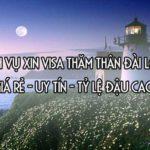 ĐIỀU BẠN CẦN BIẾT KHI XIN DỊCH VỤ XIN VISA ĐÀI LOAN