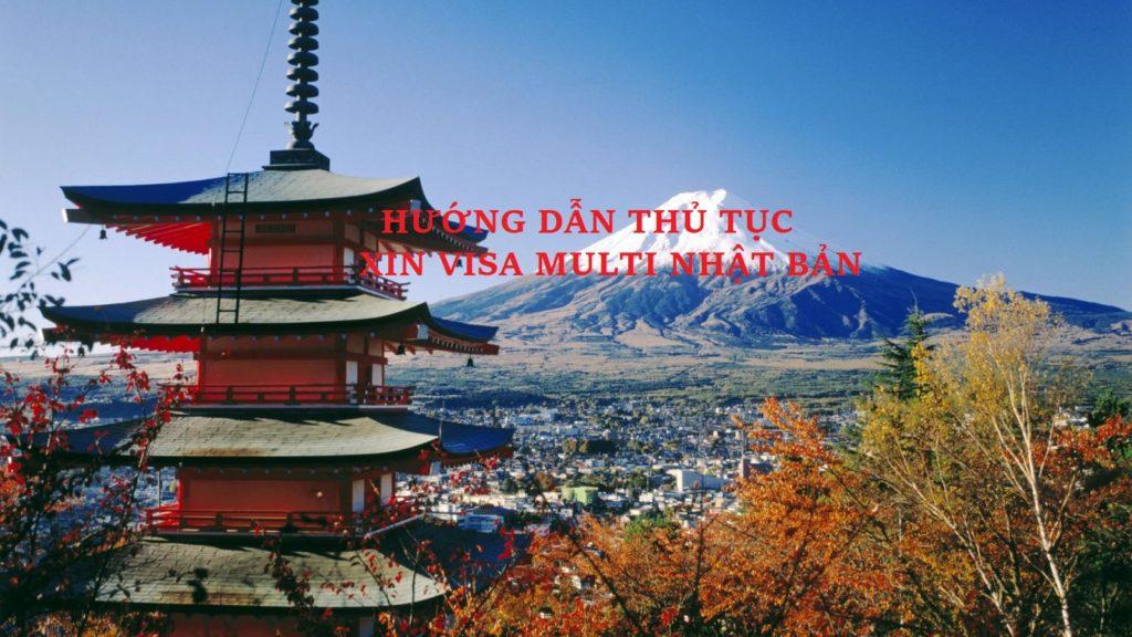 hướng dẫn làm thủ tục xin visa multi Nhật