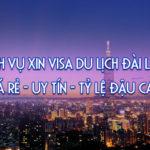 Chia sẻ kinh nghiệm xin Visa du lịch Đài Loan