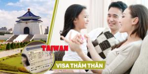 xin-visa-di-dai-loan-tham-nguoi-than