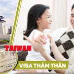 Xin visa Đài Loan thăm thân như thế nào để thành công.