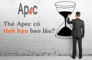 Thẻ APEC đi được bao lâu